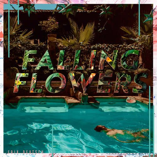 Erik Deutsch - Falling Flowers