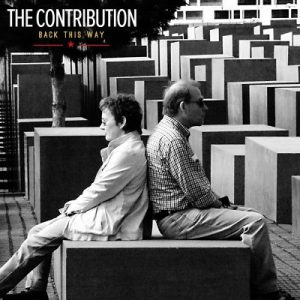 The Contribution – Back This Way