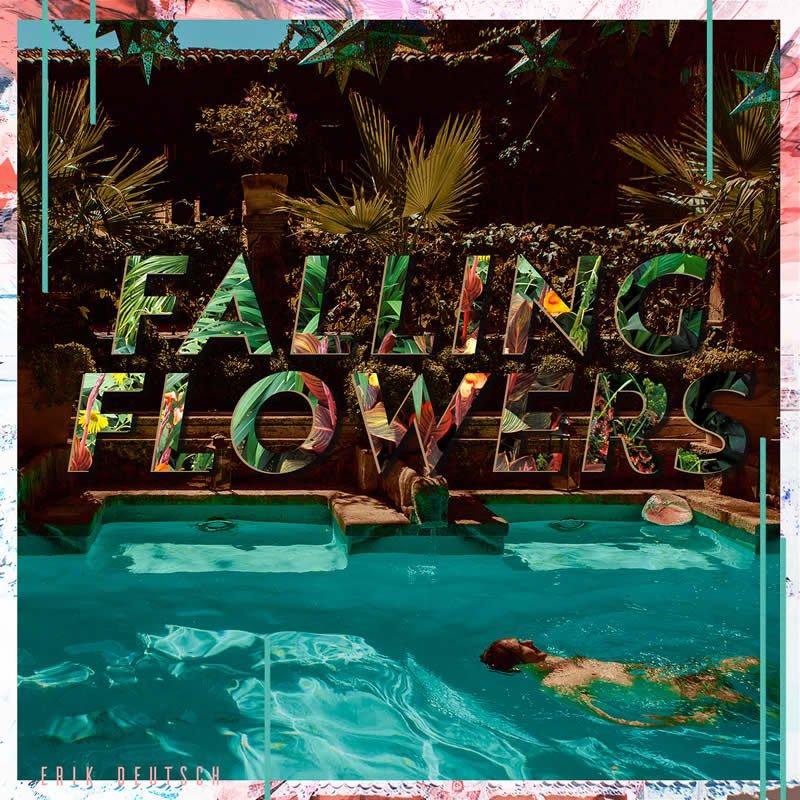 Erik Deutsch - Falling Flowers