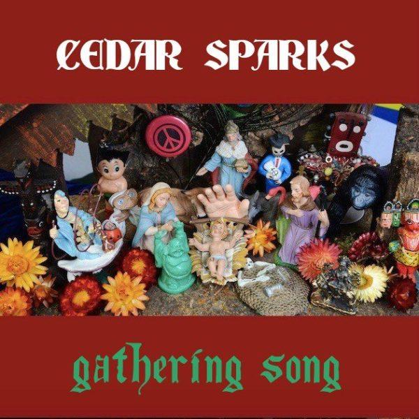 Cedar Sparks - Gathering Song cover