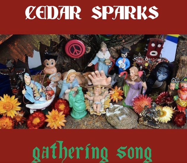 Cedar Sparks - Gathering Song cover